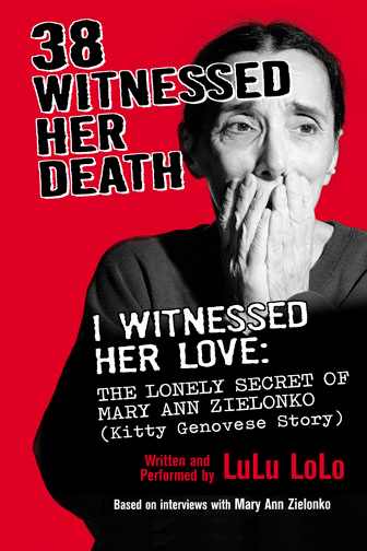 38 Witnessed Her Death, I Witnessed Her Love: The Lonely Secret of Mary Ann Zielonko (Kitty Genovese Story)